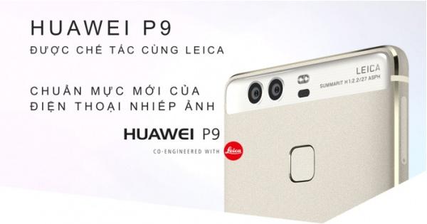 Cách Huawei P9 và Huawei P9 Lite chinh phục thị trường điện thoại Android giá rẻ
