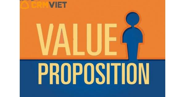Customer value proposition là gì? 5 LƯU Ý Customer value proposition