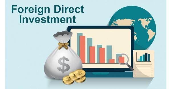 FDI là gì?6 đặc điểm căn bản của FDI với nền kinh tế
